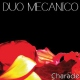 Duo Mecanico Love Luxury