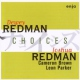 Redman, Dewey Choices