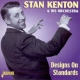 Kenton, Stan & Orchestra Designs On Standards