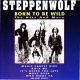 Steppenwolf Born To Be Wild...