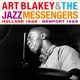 Blakey, Art & Jazz Messen Holland 1958-Newport 1959
