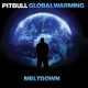 Pitbull Global Warming: Meltdown