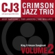 Crimson Jazz Trio King Crimson Songbook:..2