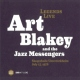 Blakey, Art / Jazz Messenge Legends Live-Saengerhalle