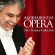 Bocelli, Andrea Opera:the Ultimate Collec