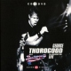 Thorogood, George 30th.. -Cd+Dvd-