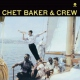 Baker, Chet Vinyl And Crew