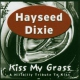 Hayseed Dixie Kiss My Grass -10tr-