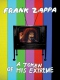 Zappa, Frank A Token of His Extreme