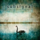Subsignal Beacons of Somewhere.. [LP]