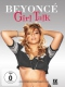 Documentary Beyonce - Girl Talk
