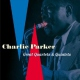 Parker, Charlie Great Quartet & Quintets