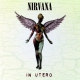 Nirvana In Utero -Hq Vinyl- -Hq- [LP]