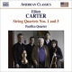 Carter, Elliott String Quartets