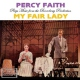 Faith, Percy My Fair Lady