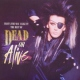 Dead Or Alive That´s the Way I Like It