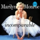Monroe, Marilyn Incomparable