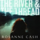 Cash, Rosanne River & the Thread