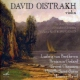 Oistrakh, David Selected Recordings