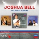 Bell, Joshua Three Classic Albums-Ltd-