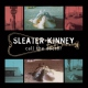 Sleater-kinney Call the Doctor [LP]