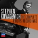 Kovacevich, Stephen Complete Philips.. -Ltd-