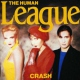 Human League Crash