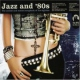 Various Jazz and 80´s Vol.1