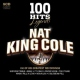 Cole, Nat King 100 Hits Legends
