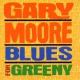 Moore Gary CD Blues For Greeny / R.