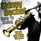 Bechet, Sidney Born To Swing