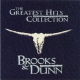 Brooks & Dunn Greatest Hits Collection