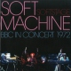 Soft Machine Soft Stage: Bbc In Concer