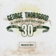 Thorogood & Destroyers Greatest Hits: 30 Years O