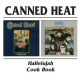 Canned Heat Hallelujah/Cook Book