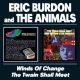 Burdon, Eric & Animals Winds of Change/Twain Sha