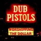 Dub Pistols Worshipping the.. -Digi-