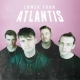 Lower Than Atlantis Lower Than Atlantis