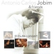 Jobim, A.c./friends Tribute Concert