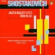 Shostakovich Jazz Suites