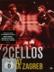 Two Cellos Live At Arena Zagreb