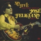 Feliciano, Jose No Jive