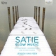Satie, E. Slow Music [LP]