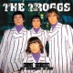 Troggs Wild Things