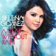 Selena Gomez & The Scene A Year Without Rain
