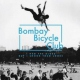 Bombay Bicycle Club I Had the Blues -Ltd-