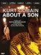 Documentary Kurt Cobain (About a Son)