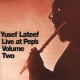 Lateef, Yusef Live At Peps Vol. 2