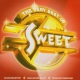 Sweet Very Best Of + 3
