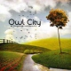 Owl City All Things Bright And...